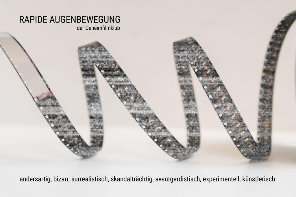 """""""Rapide Augenbewegung"""" – der Geheimfilmklub"""